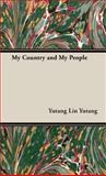 My Country and My People, Lin Yutang, 1443723770