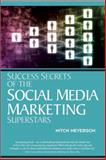 Success Secrets of Social Media Marketing Superstars, Entrepreneur Press Staff and Meyerson, Mitch, 1599183773