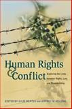 Human Rights and Conflict : Exploring the Links Between Rights, Law, and Peacebuilding, , 1929223773