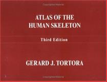 Atlas of the Human Skeleton 10th Edition