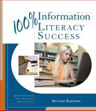 100% Information Literacy Success, Wilson, Gwenn and Solomon, Amy, 0495913774