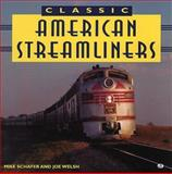 Classic American Streamliners, Mike Schafer, 0760303770