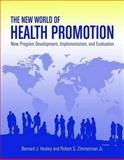 The New World of Health Promotion 1st Edition
