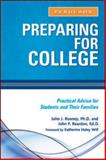 Preparing for College : Practical Advice for Students and Their Families, Rooney, John J. and Reardon, John F., 0816073775