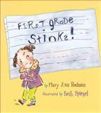 First Grade Stinks!, Mary Ann Rodman, 1561453773