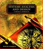 Systems Analysis and Design : A Pro, Harris, Dave, 0030973775