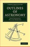 Outlines of Astronomy, Herschel, John Frederick William, 1108013775