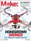Homegrown Drones! : Fun, Practical, Easier Than Ever, , 1449363776