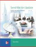 Send Me an Update : A Step-by-Step Approach to Business and Professional Writing, Mackey, Daphne, 0073533777