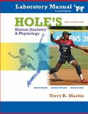 Hole's Human Anotomy and Physiology, Martin, Terry, 0077283775