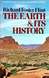 Earth and Its History, Flint, Richard F., 0393093778