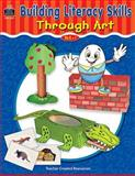 Building Literacy Skills Through Art, Jennifer Dorval, 074393377X