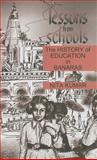 Lessons from Schools : The History of Education in Banaras, Kumar, Nita, 0761993770