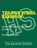 The High School Handbook, Mary Schofield, 0966093771