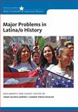 Major Problems in Latina/O History, Valerio-Jiménez, Omar S. and Whalen, Carmen Teresa, 1111353778