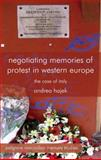 Negotiating Memories of Protest in Western Europe : The Case of Italy, Hajek, Andrea, 1137263776