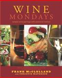 Wine Mondays, Frank McClelland and Christie Matheson, 1558323775