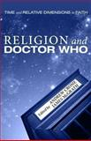 Religion and Doctor Who, Andrew Crome, 1625643772