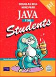 Java for Students, Bell, Douglas and Parr, Mike, 0130323772