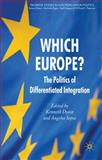 Which Europe? : The Politics of Differentiated Integration, , 023055377X