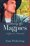 Waltzing the Magpies : A Year in Australia, Pickering, Sam, 0472113771