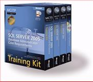 Microsoft SQL Server 2005 Database Administrator Core Requirements, MS SQL Sever 2005 Core Requirement Staff, 0735623775