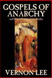 Gospels of Anarchy and Other Contemporary Stories, Vernon Lee, 0809593777