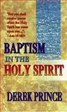 Baptism in the Holy Spirit, Derek Prince, 0883683776
