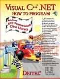 Visual C++. NET : How to Program, Deitel, Paul J. and Deitel, Harvey M., 0134373774