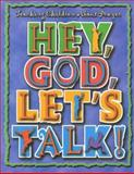 Hey, God, Let's Talk!, Charles Terrell, 0687033772