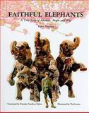 Faithful Elephants 9780780783775
