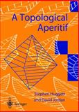 A Topological Aperitif, Huggett, Stephen and Jordan, David, 1852333774