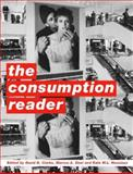 The Consumption Reader, Clark, David and Housiaux, Kate, 0415213770