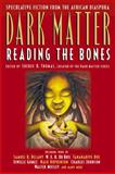 Dark Matter, Sheree R. Thomas, 0446693774