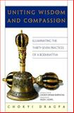 Uniting Wisdom and Compassion, Chokyi Dragpa, 086171377X