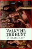 Valkyrie the Hunt, Michael Hoff, 1495483770