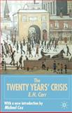 The Twenty Years' Crisis, 1919-1939 : An Introduction to the Study of International Relations, Carr, Edward Hallett, 0333963776