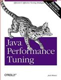 Java Performance Tuning, Shirazi, Jack, 0596003773