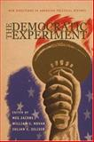 The Democratic Experiment - New Directions in American Political History, , 0691113777