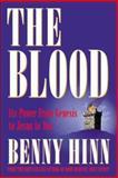 The Blood, Hinn, Benny, 0884193772