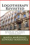 Logotherapy Revisited, Maria Marshall, 1478193778