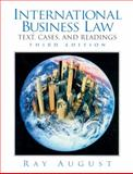 International Business Law : Text, Cases and Readings, August, Ray, 0130143774