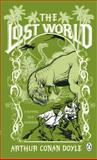 The Lost World, Arthur Conan Doyle, 0141033770