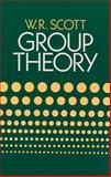 Group Theory, Scott, W. R., 0486653773