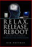 Relax, Release, Reboot, Kim Hoffman, 1456853775