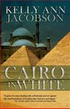 Cairo in White, Kelly Ann Jacobson, 1619373777