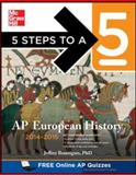 5 Steps to a 5 AP European History 2014-2015, Brautigam, Jeffrey, 0071803777