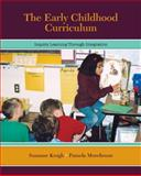 The Early Childhood Curriculum : Inquiry Learning Through Integration, Morehouse, Pamela J. and Krogh, Suzanne L., 0073403776