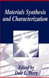 Materials Synthesis and Characterization 9780306453779