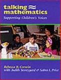 Talking Mathematics : Supporting Children's Voices, Corwin, Rebecca B. and Storeygard, Judith, 0435083775